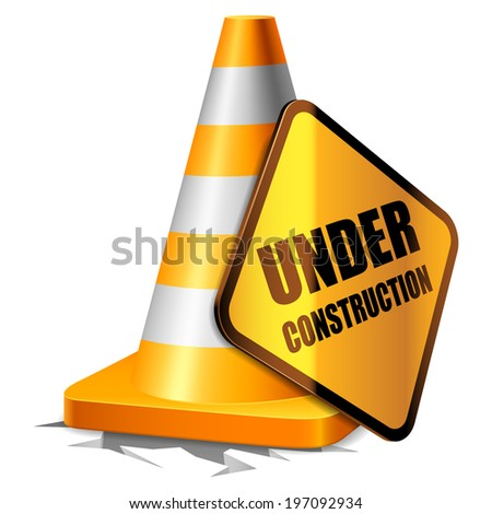 Traffic cone and under construction warning sign. - stock vector