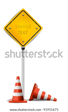 Traffic Cones and Yellow Sign - stock vector