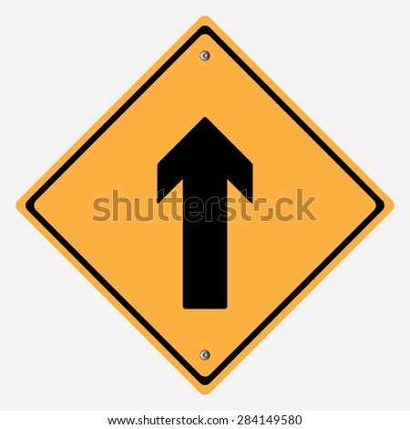 Traffic sign . Drive Straight