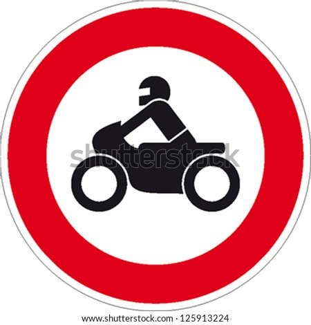 traffic sign forbidden entrance motorcycle