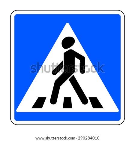 Traffic sign pedestrian crossing. Traffic sign zebra crossing. Illustration of blue square warning sign for pedestrian crossing. Stock vector - stock vector
