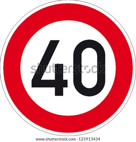 traffic sign speed limit forty