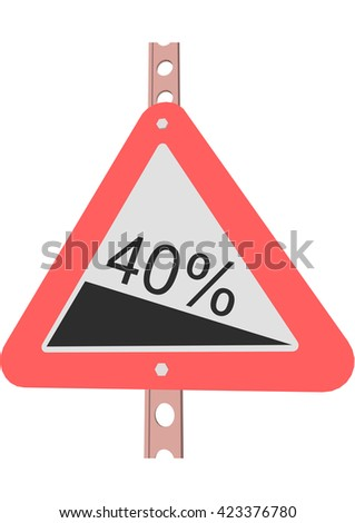 Traffic Sign Steep decline 40% - stock vector