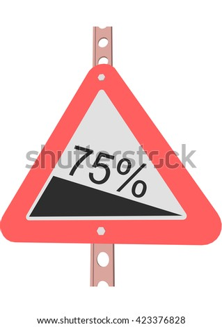 Traffic Sign Steep decline 75% - stock vector