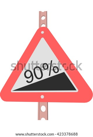 Traffic Sign Steep incline 90% - stock vector