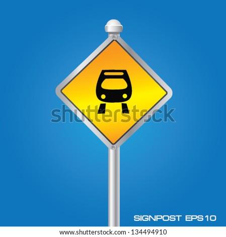 Train signpost,vector - stock vector