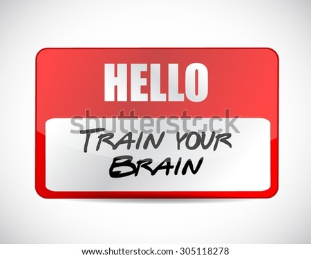 train your brain name tag sign concept illustration design - stock vector