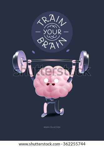 Train your brain poster - the vector illustration of a training brains activity with lettering Train Your Brain, weightlifting. Part of Brain collection. - stock vector