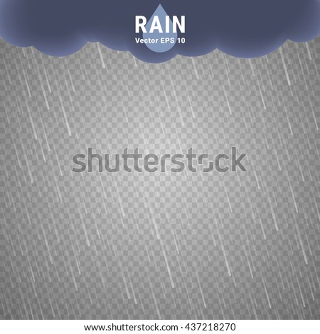 Transparent Rain Image. Vector Rainy Cloudy background. Vector Rain. Transparent Rain. Vector Rainy background. Transparent Rain Image. Vector Rainy Cloudy background. Vector Rain. Transparent Rain - stock vector