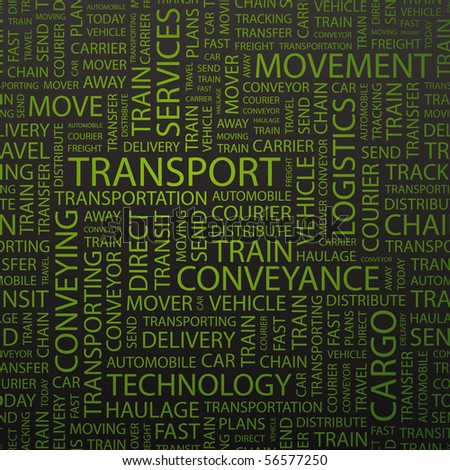 TRANSPORT. Word cloud concept illustration of  association terms. - stock vector