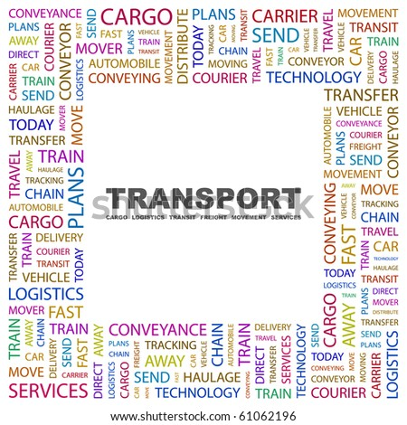 TRANSPORT. Word collage on white background. Illustration with different association terms. - stock vector