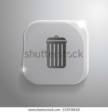 Trash can icon - vector gray glass app button with shadow. eps10 - stock vector