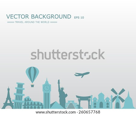 travel around the world background, landmarks and Tourism concept image. Holidays and vacation, text can be added in blank and space - stock vector