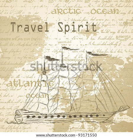 Travel background with vintage map and handwritten ship ship - stock vector