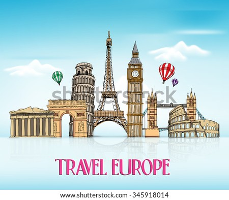 Travel Europe Hand Drawing with Famous Landmarks and Places in Blue Background with Reflection. Vector Illustration  - stock vector