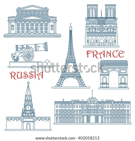 Travel landmarks of Russia and France with Eiffel Tower and Notre Dame Cathedral, Red Square and Kremlin wall, Arc de Triumph, Big Theater, Winter Palace and Big Cannon. Thin line style  icons