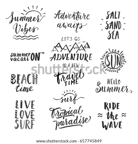 travel lifestyle motivational phrases set hand drawn summer vector lettering print poster