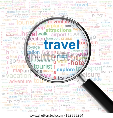 Travel. Magnifying glass over seamless background with different association terms. Vector illustration. - stock vector