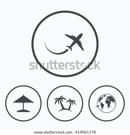 Travel trip icon. Airplane, world globe symbols. Palm tree and Beach umbrella signs. Icons in circles. - stock vector