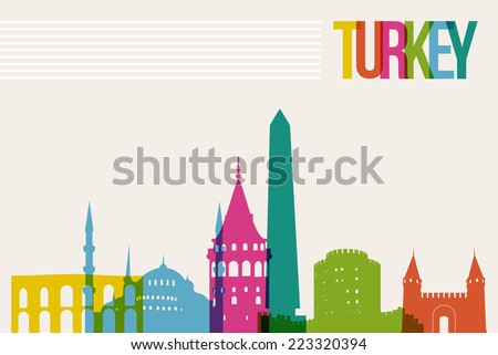 Travel Turkey famous landmarks skyline multicolored design background. Transparency vector organized in layers for easy create your own website, brochure or marketing campaign. - stock vector