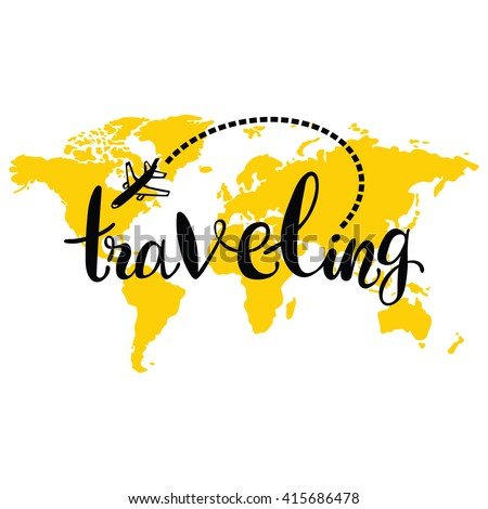 Traveling. World map. Airplane. Isolated vector object on white background. Lettering.