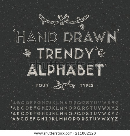 Trendy hand drawing alphabet, vector illustration. - stock vector