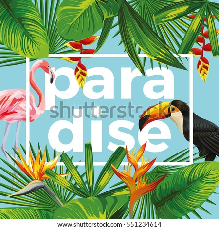 Trendy slogan paradise in the frame. The composition of tropical banana leaves, flowers wild birds toucan and pink flamingo. Blue background