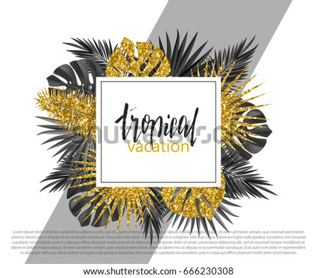 Trendy summer banner, poster with golden tropical plants and leaves . Vector universal background with place for text
