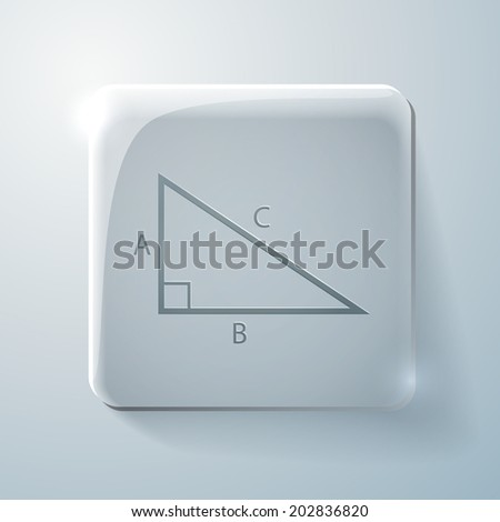 triangle math icon. Glass square icon with highlights - stock vector