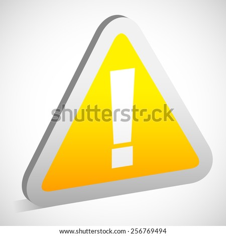 Triangular Sign / Road Sign with Exclamation Point - Caution, Attention Warning Concepts - stock vector