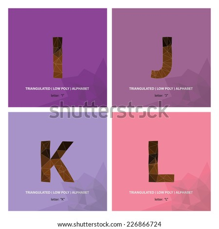 "Triangulated ( Low Poly ) Alphabet letter "" I "","" J "","" K "","" L "" - stock vector"