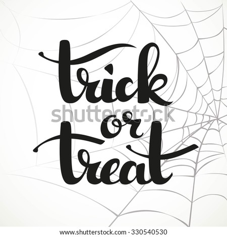 Trick or treat calligraphic inscription on a white background