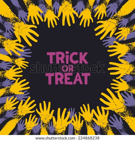 Trick or treat, fun card design for halloween holiday with zombie hands from all the parties. Vector eps 8 - stock vector