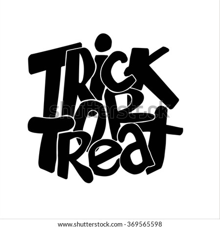 Trick or treat. Halloween poster with hand lettering and silhouette on grunge background. - stock vector