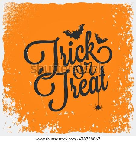 Trick or treat halloween vintage lettering background