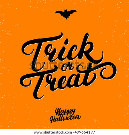 Trick or treat hand written lettering. Modern brush calligraphy. Inspirational quote trick or treat for Halloween card, poster. Vector illustration.