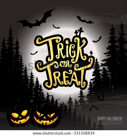 Trick or treat. Happy halloween. Vector illustration