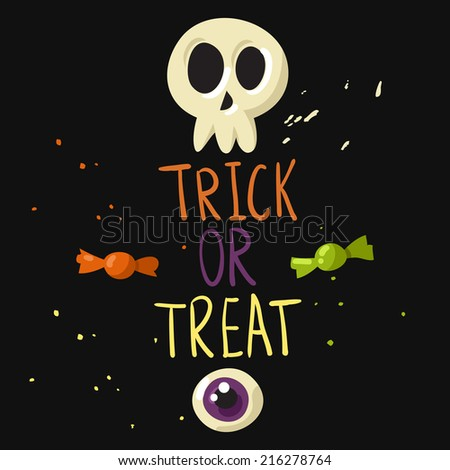 Trick or treat postcard with skull, eyeball and candies - stock vector