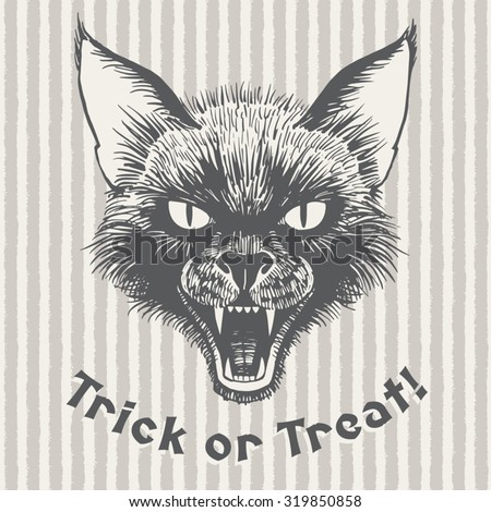 Trick or treat vintage Halloween illustration or poster. Scary black cat's head with open mouth and bared fangs. Ink drawing with lettering. Grinning cat's muzzle on striped brush drawn background.  - stock vector