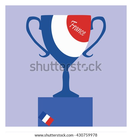 Trophy Flat Icon with the France flag.Championship winner prize trophy symbol.  - stock vector