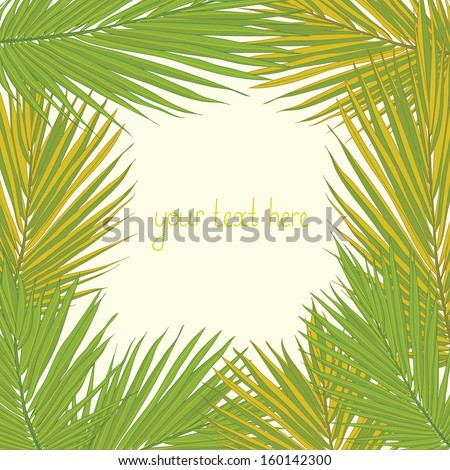 Tropical garden image. Palm tree leaves with a place for your text. Beautiful garden card design. Cute fully editable  illustration drawn in vector by hand.  - stock vector