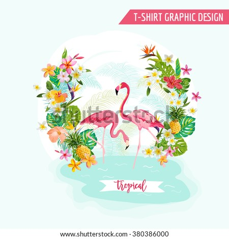 Tropical Graphic Design - Flamingo and Tropical Flowers - for t-shirt, fashion, prints - in vector - stock vector