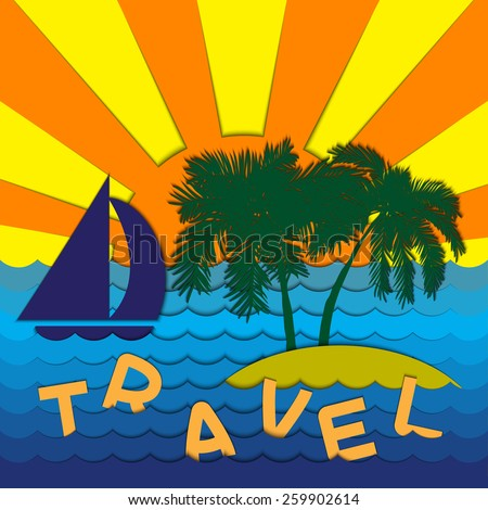 Tropical island with sailing vessel, palms and waves at sunset. Creative vector illustration with flat objects and shadows - stock vector