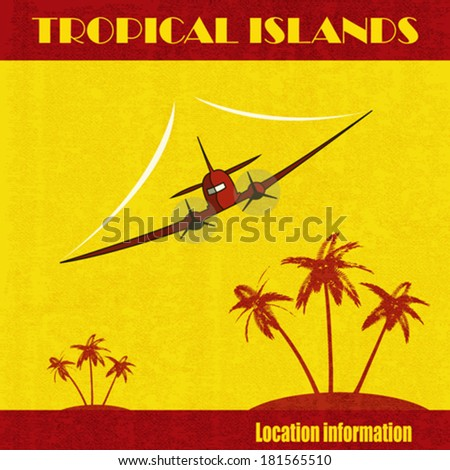 Tropical Islands. A vector illustration of a vintage plane flying over an island paradise in a retro style - stock vector