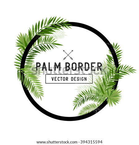 Tropical Palm Leaf Border Vector. summer Palm tree leaves around a circle border. Vector illustration. - stock vector