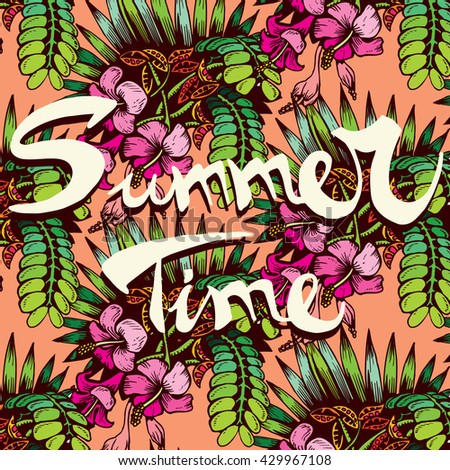 """Tropical Plant Pattern with Text """"Summer Time"""" - stock vector"""