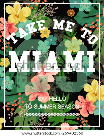 Tropical print background and slogan.For t-shirt or other uses,in vector. - stock vector