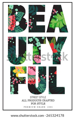 Tropical print slogan. For t-shirt or other uses,in vector. - stock vector