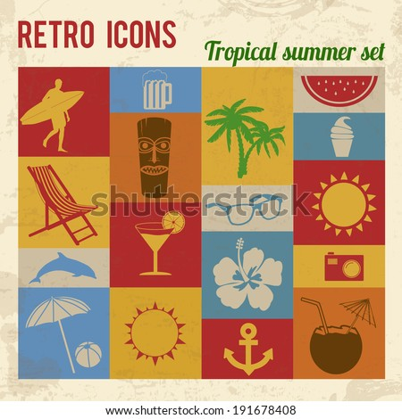 Tropical summer icons set. Retro signs with grunge effect, vector illustration  - stock vector