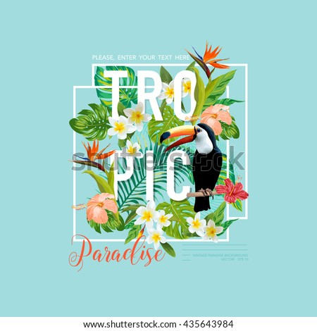 Tropical Toucan Bird and Flowers. T-shirt Graphic Design. Summer Tropic Background. Vector - stock vector